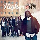 Higher by Jaye Thomas