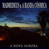 A Nova Aurora by Madredeus