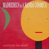 Castelos Na Areia by Madredeus