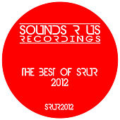 The Best Of SRUR 2012 by Various Artists