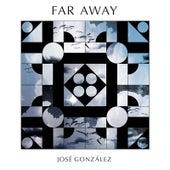 Far Away de José González