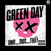 UNO . . . DOS . . . TRÉ! by Green Day