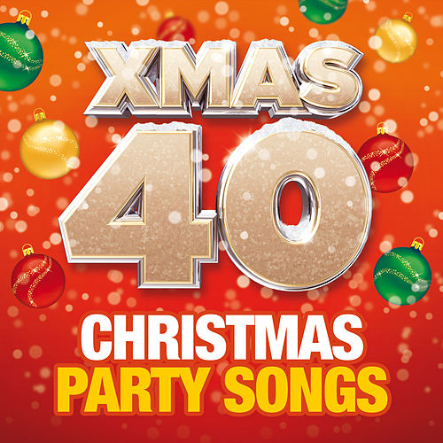 xmas 40 christmas party songs by the christmas party singers - Christmas Party Songs