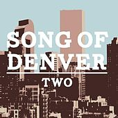 Song of Denver 2 by Various Artists