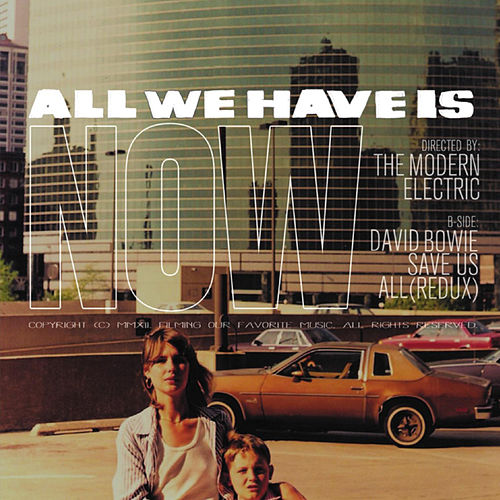 All We Have Is Now  - Single by The Modern Electric