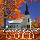 Country Gospel Gold by Various Artists