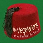 In a Persian Market de The Vegetarians