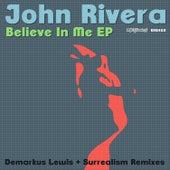 Believe In Me EP by John Rivera