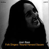 Folk Singers 'Round Harvard Square by Joan Baez