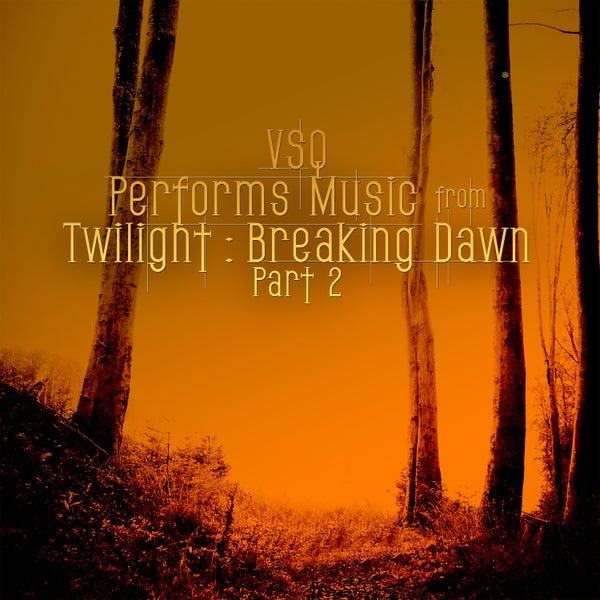 Vitamin String Quartet Performs Coldplay Vitamin String Quartet: Vitamin String Quartet Tribute To Twilight Breaking