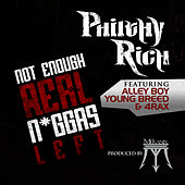Not Enough Real N*ggas Left (feat. Alley Boy, Young Breed & 4rAx) von Philthy Rich
