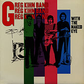 With The Naked Eye de Greg Kihn