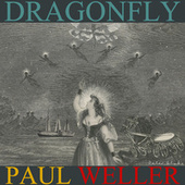 Dragonfly EP by Paul Weller