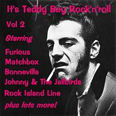 It's Teddy Boy Rock'n'Roll, Vol. 2 von Various Artists