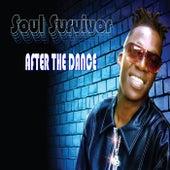 After the Dance by Soul Survivor
