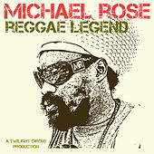 Reggae Legend de Michael Rose