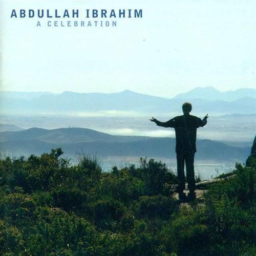 Ibrahim, Abdullah: Celebration (A) by Various Artists