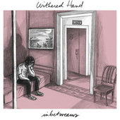 Inbetweens by Withered Hand
