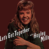 Let's Get Together with Hayley Mills de Hayley Mills