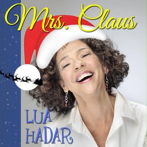 Mrs. Claus by Lua Hadar