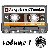 Cheeky Tracks Forgotten Classics Volume 1 - EP by Various Artists