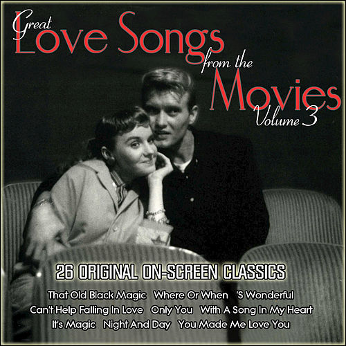 Great Love Songs from the Movies, Vol. 3 by Various Artists