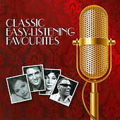 Classic Easy - Listening Favourites by Various Artists