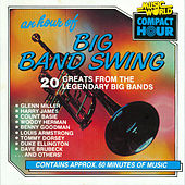 An Hour of Big Band Swing by Various Artists