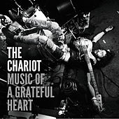 Music of a Grateful Heart - Single by The Chariot