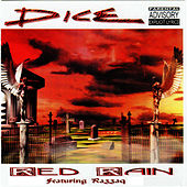 Red Rain by Dice