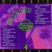 Micmac's Greatest Freestyle Hits! volume 4 von Various Artists