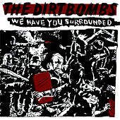 We Have You Surrounded von The Dirtbombs