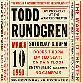 Live at The Warfield Theater San Francisco: March 10th 1990 by Todd Rundgren