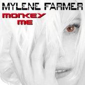 Monkey Me de Mylène Farmer