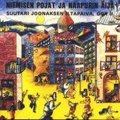 Niemisen pojat ja naapurin äijä - Suutari Joonaksen iltapäivä, osa II de Various Artists