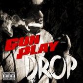 Drop by Gunplay