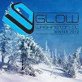 Glow Washington DC Winter 2012 von Various Artists