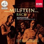 Bach: Sonatas for Unaccompanied Violin by Nathan Milstein