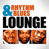 Rhythm & Blues Lounge by Various Artists