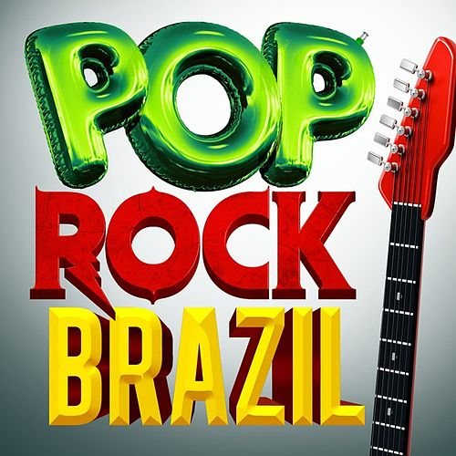 Pop Rock Brazil by Various Artists