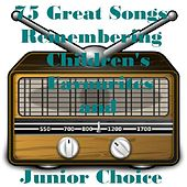 75 Great Songs Remembering Children's Favourites and Junior Choice - For Kids of All Ages de Various Artists