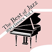 The Best Of Jazz 200 Classics, Vol.1 by Various Artists