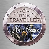 Time Traveller: La Belle Epoque de Various Artists