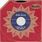 Come On a My House (Marvelous) von Della Reese