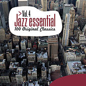 Jazz Essential - 100 Original Classics, Vol.4 by Various Artists