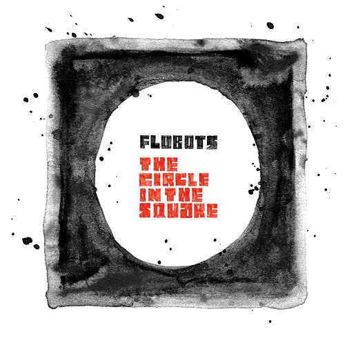 The Circle In The Square de The Flobots