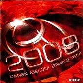 Dansk Melodi Grand Prix 2008 by Various Artists