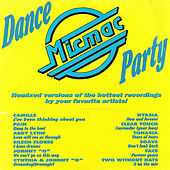 Micmac Dance Party volume 1 - mixed by DJ Mickey Garcia de Various Artists