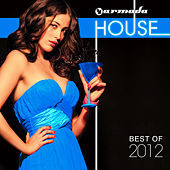 Armada House - Best Of 2012 von Various Artists