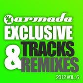 Armada Exclusive Tracks & Remixes 2012, Vol. 6 von Various Artists